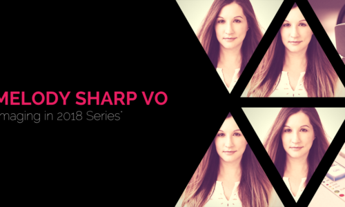 Imaging In 2018 - Melody Sharp VO