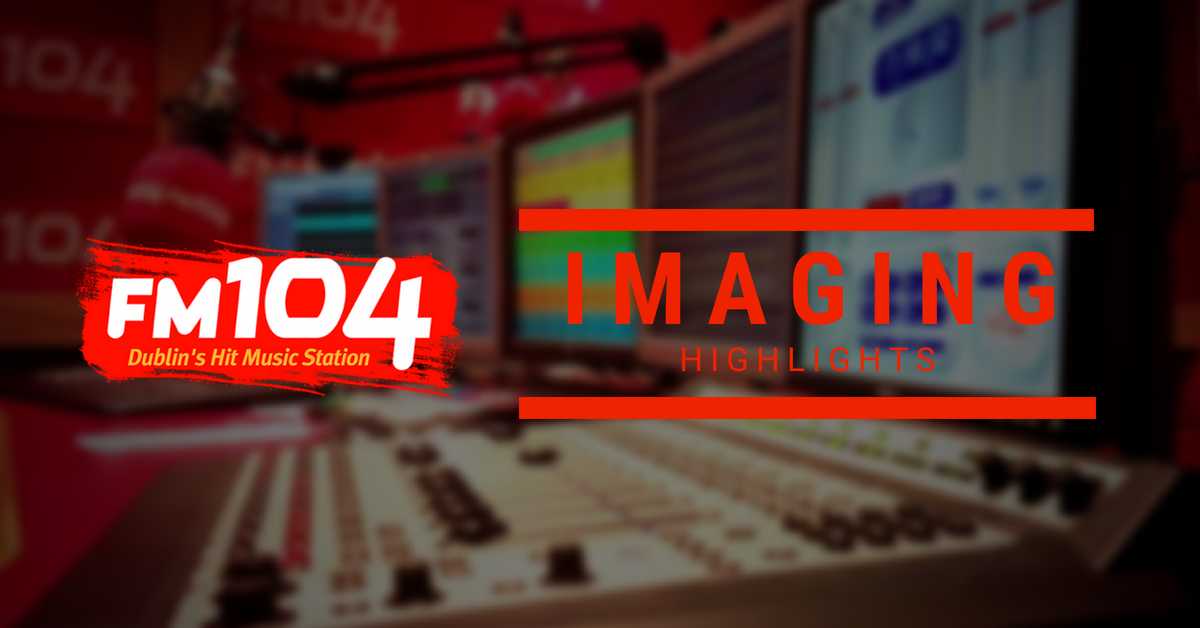 FM104 Imaging Highlights