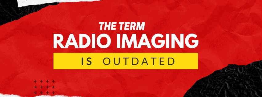 The Term Radio Imaging is Outdated